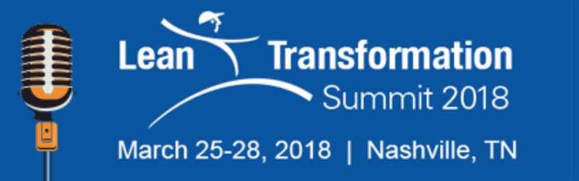 Lean Transformation Summit 2018